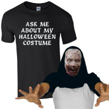 Ask Me About My Halloween Costume Freaky Zombie T-Shirt